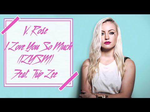 V. Rose- I Love You So Much (ILYSM) [feat. Trip Lee] Lyric Video