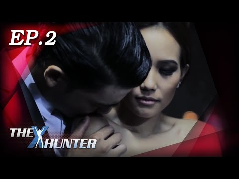 The X Hunter : Sexy Series Ep.2 (Editor Cut)