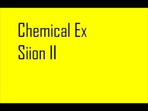 Chemical Ex - Siion II