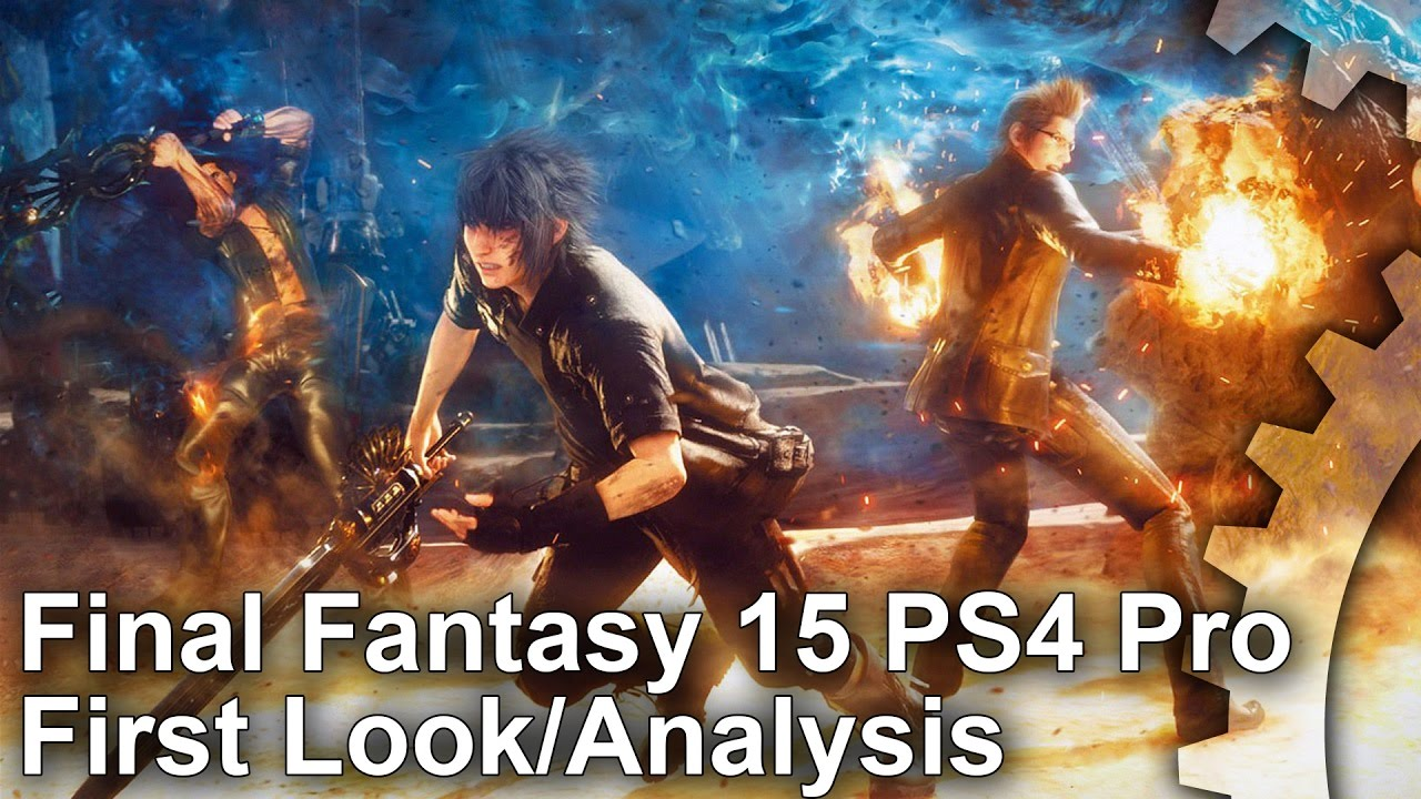 Final Fantasy XV May Be the Best Example of HDR on PS4 Pro