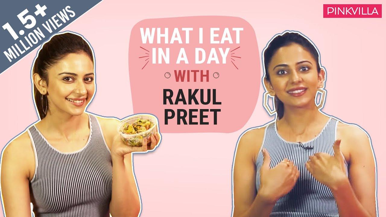 Rakul Preet – What I Eat in a Day   Bollywood   Pinkvilla   Fashion   Lifestyle