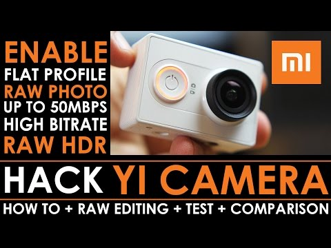 Xiaomi YI Action Camera Hack / 50mbps bitrate / RAW Photography / Flat  color profile