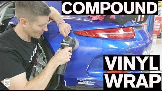 How to Compound Scratches/Scuffs From Vinyl Wrap