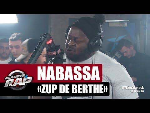"""Nabassa """"Zup de Berthe"""" #PlanèteRap"""