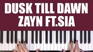 Video HOW TO PLAY: DUSK TILL DAWN - ZAYN FT. SIA download MP3, 3GP, MP4, WEBM, AVI, FLV Juli 2018