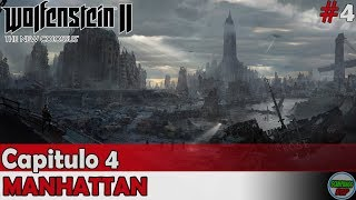 Wolfenstein 2 The New Colossus | Capitulo 4 | Manhattan | Sin comentarios En español
