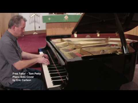 Free Fallin' by Tom Petty (solo piano cover by Eric Carlson)