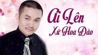 Ai Lên Xứ Hoa Đào - Xuân Hinh