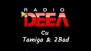 WEEKEND LA RADIO DEEA .