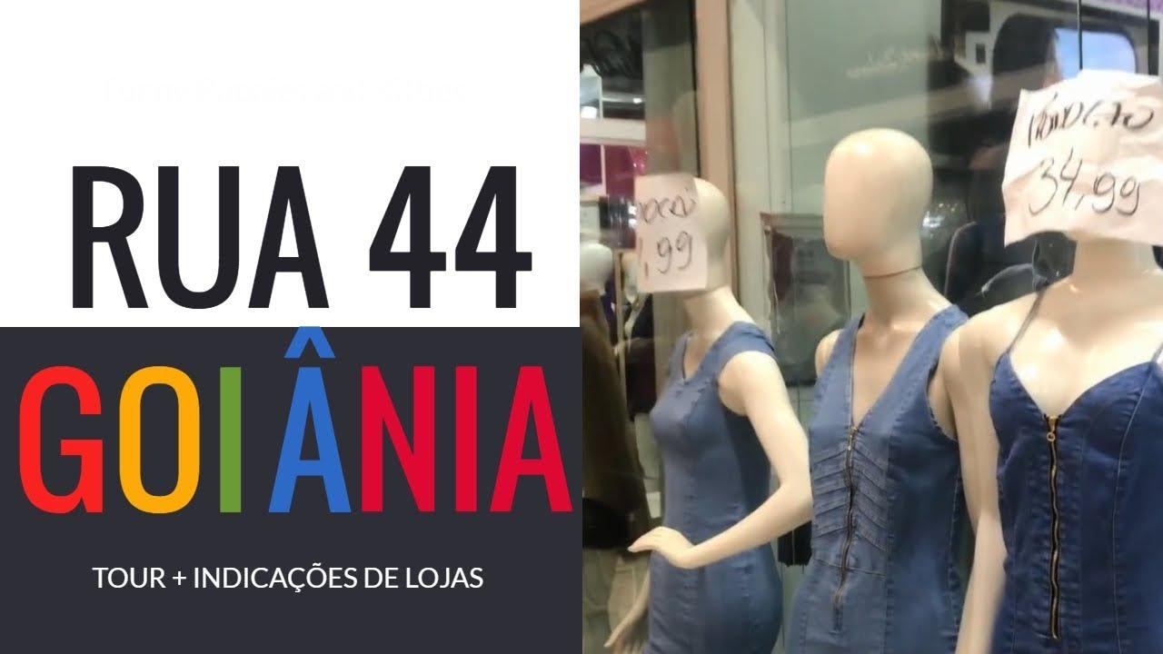 70ed2cc71 RUA 44 GOIÂNIA - TOUR + INDICAÇÕES DE LOJAS! - YouTube