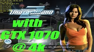 Need for Speed Underground 2 | GTX 1070 @ 4k Perfomance Test