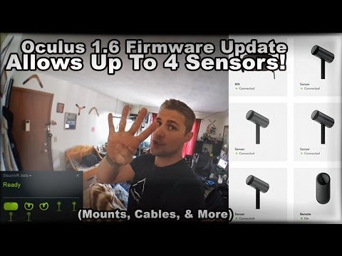 Oculus 1.6 Update Allows Up To 4 Sensors! (Mounts, Cables, & More)
