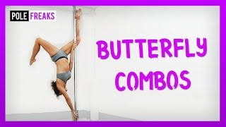 6 Pole Combos From a Butterfly