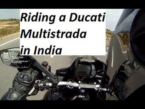 Riding a Ducati Multistrada in India.