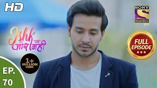 Ishk Par Zor Nahi - Ep 70 - Full Episode - 18th June, 2021 Thumb