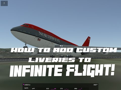 【Infinite Flight】- How to add CUSTOM liveries!