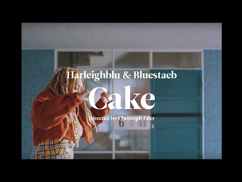 Harleighblu & Bluestaeb - Cake (Tune des Tages)
