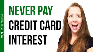How To Never Pay Interest on Credit Cards [5 Tips] 😮