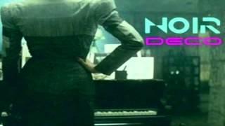 Noir Deco - Future To Fantasy [Full Album]