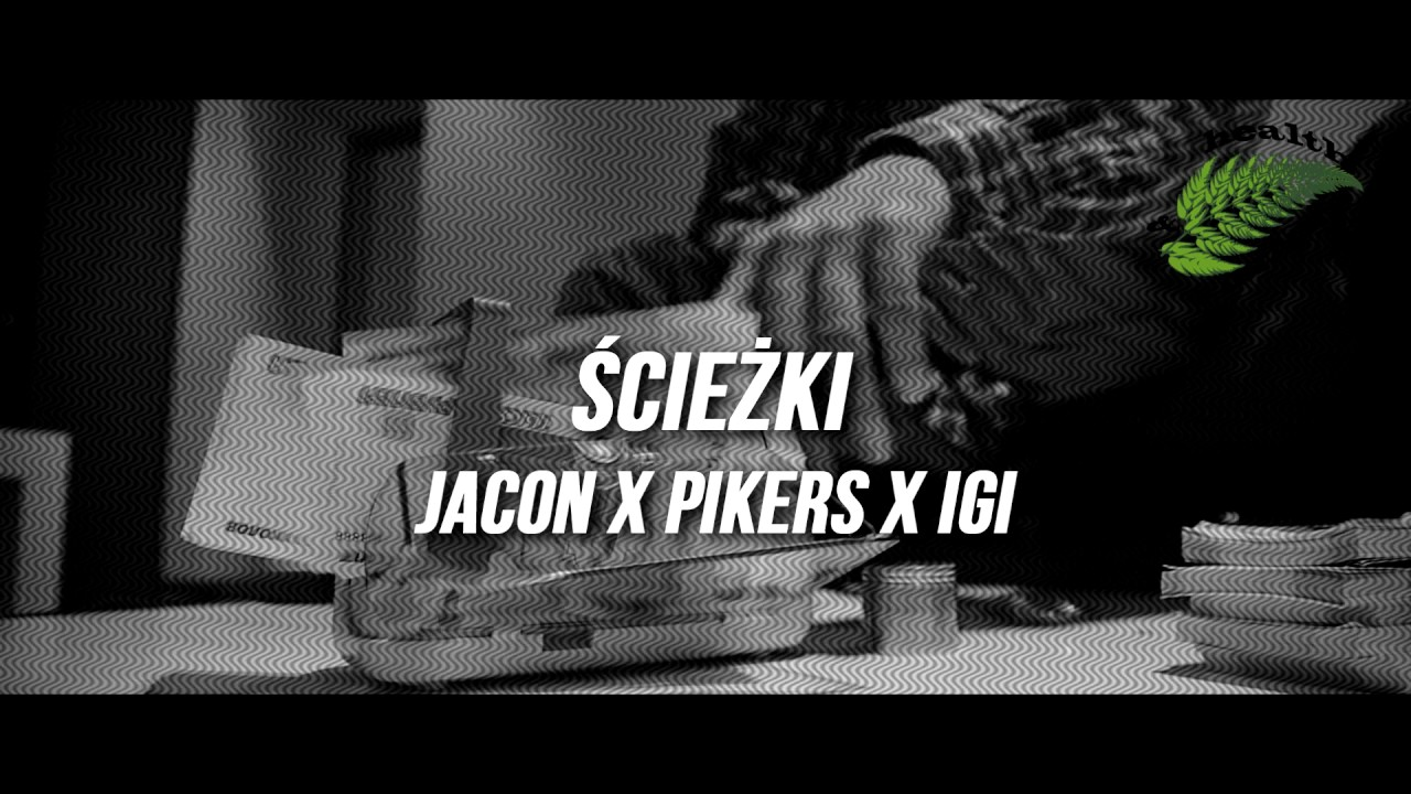 Jacon - Ścieżki feat. Pikers & Young Igi