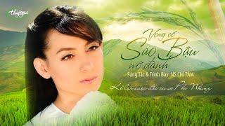 Vọng Cổ SAO BẬU NỠ ĐÀNH (Official Music Video) | CHÍ TÂM HÁT CUỘC ĐỜI PHI NHUNG