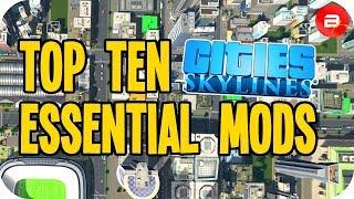 Biffa's Top Ten ESSENTIAL Mods for Cities Skylines (April 2019)