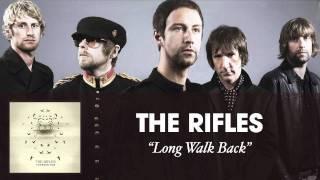 The Rifles - Long Walk Back [Audio]