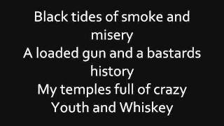 BLACK VEIL BRIDES YOUTH AND WHISKEY OFFICIAL LYRICS