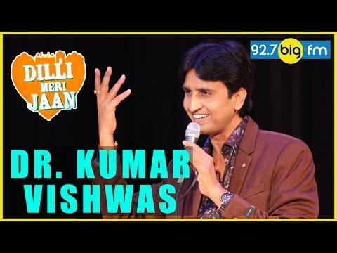 Dr. Kumar Vishwas Latest 2016 | Dilli Meri...