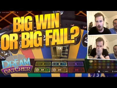BIG WIN OR BIG FAIL? - Dream Catcher