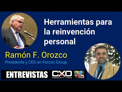 🎙️ Entrevista Ramon Orozco (CEO Fercon) 💪 Herramientas para la reinvención personal 🚀