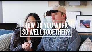 How Do You Work So Well Together? | Chip & Joanna Gaines