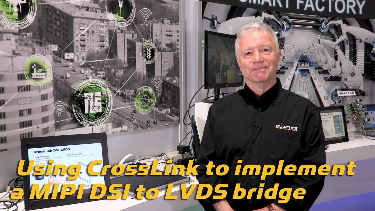 Using CrossLink to implement a MIPI DSI to LVDS bridge