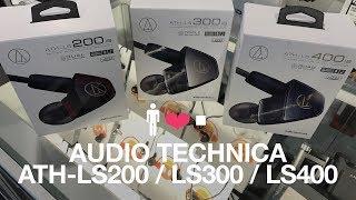 Audio Technica ATH-LS200 / LS300 / LS400 Quick Comparison