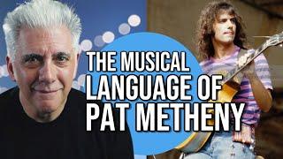 The Musical Language of Pat Metheny