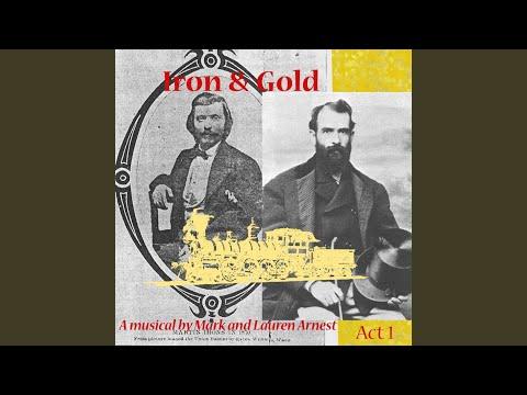 Iron & Gold, Act 1: 7,