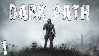 S.T.A.L.K.E.R. Dark Path #1. Начало Пути