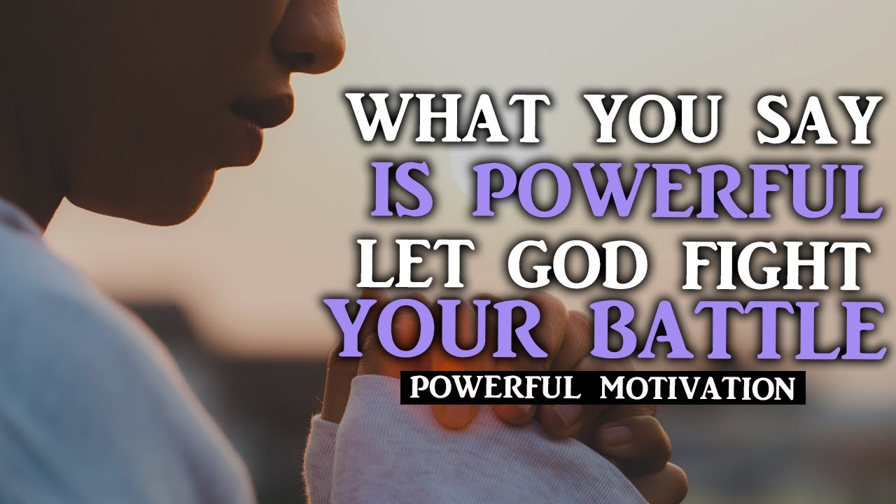 DON'T STOP WHAT GOD WILL DO IN YOUR LIFE GOD HEARS WHEN YOU SPEAK - Motivational Video