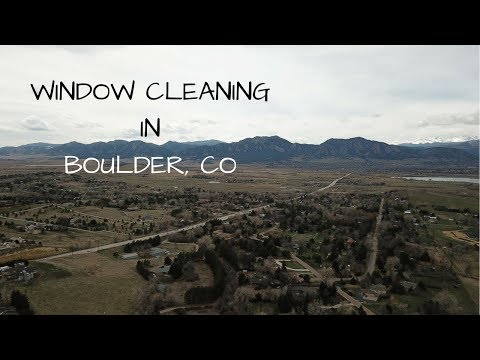 Residenital and Commercial Window Cleaning - BOULDER, COLORADO - One day of work
