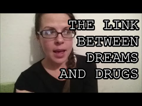 Dreams and Drugs: The Connection Between Subconscious and Toxins