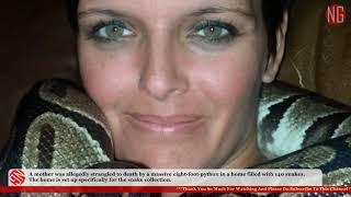Laura Hurst Found Dead With Massive Python Wrapped Around Her Neck