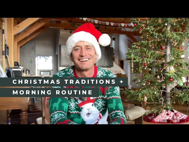 Christmas Traditions + Morning Routine | Pastor Jason
