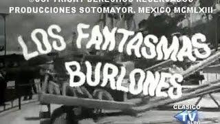 PELICULA - LOS FANTASMAS BURLONES (1963) - (completa)