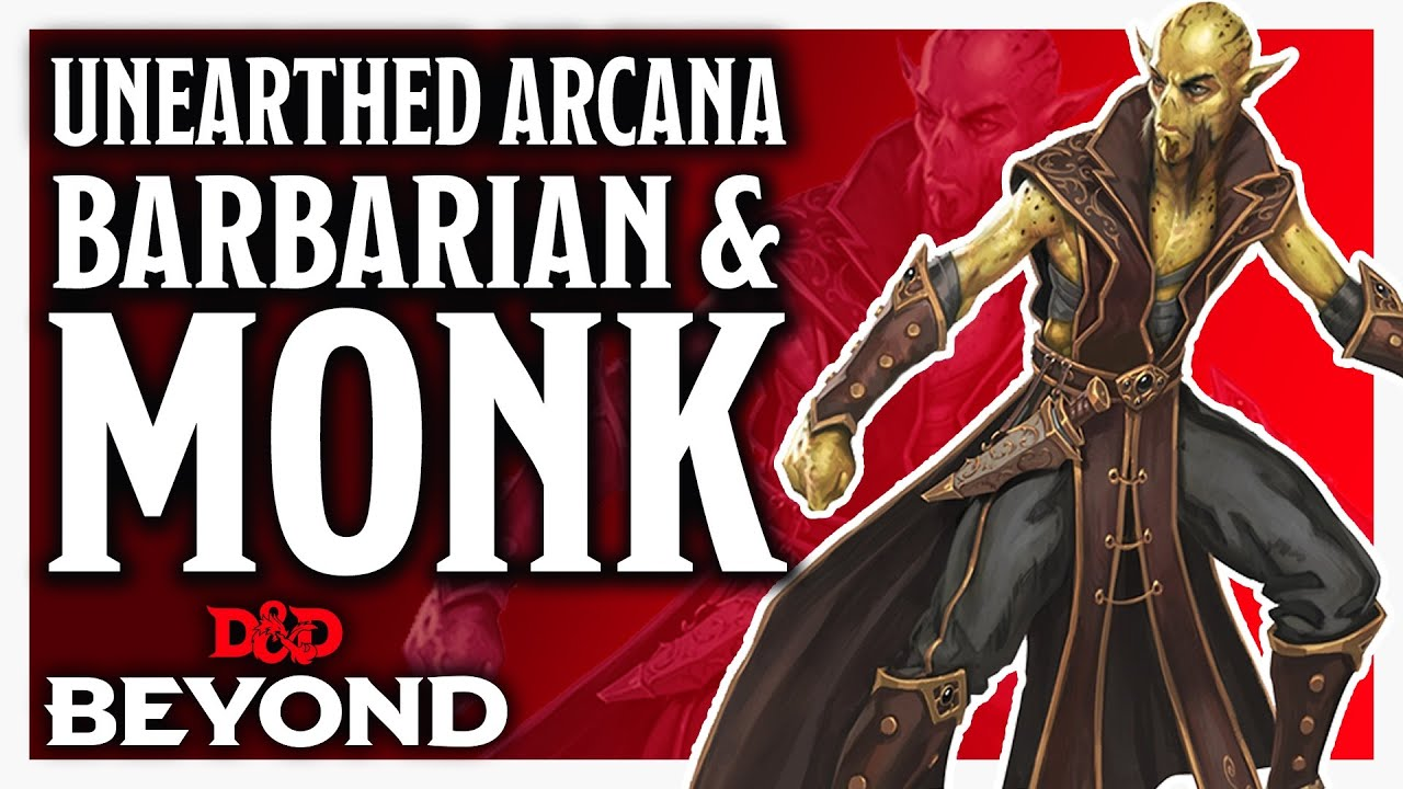 Barbarian: Path of the Wild Soul and Monk: Way of the Astral Self Unearthed  Arcana