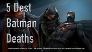 The 5 Best Deaths Of Batman