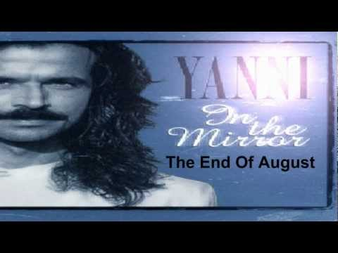 yanni The End Of August - HD