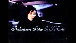 Shakespears Sister - It