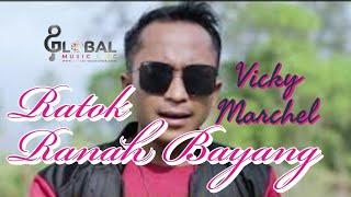VICKY MARCHEL RATOK RANAH BAYANG lagu minang terbaru 2019