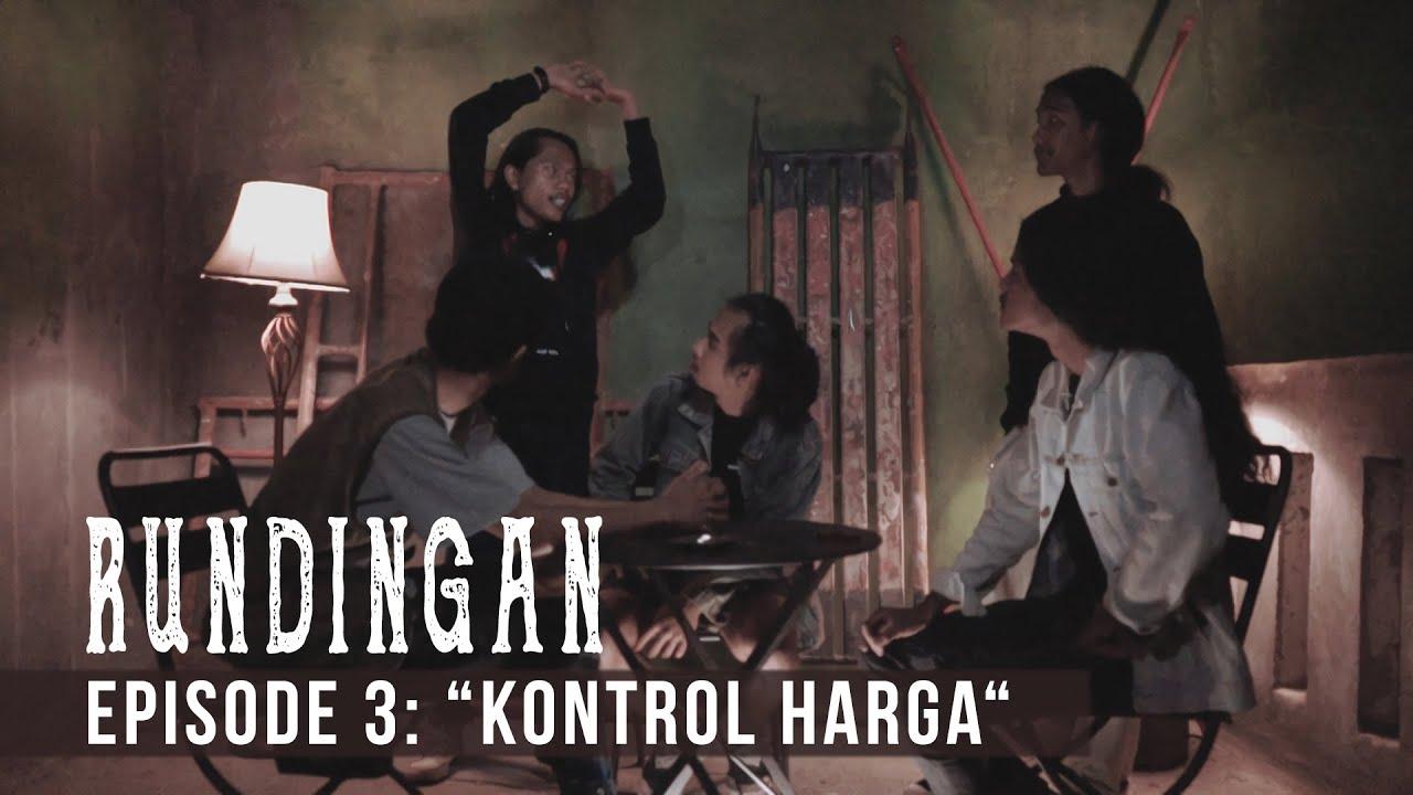 "RUNDINGAN 03: ""Kontrol Harga"""
