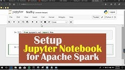 02 Setup Jupyter Notebook for Apache Spark